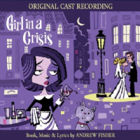 GIRL IN A CRISIS Original Cast Recording